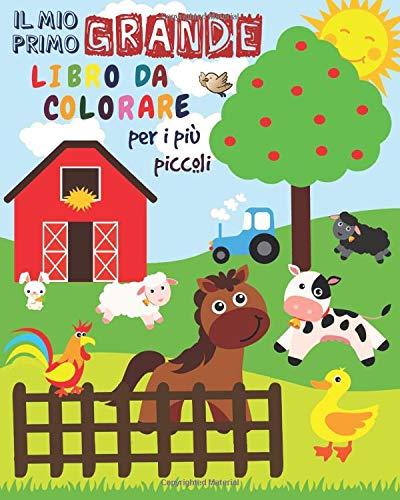 Il Mio Primo Grande Libro da Colorare Per i Più Piccoli: Animali da colorare per i più piccoli | Libro...
