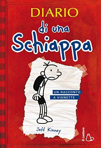 Diario di una Schiappa: Un racconto a vignette (Il Castoro bambini)