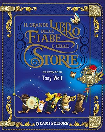 Il grande libro delle fiabe e storie