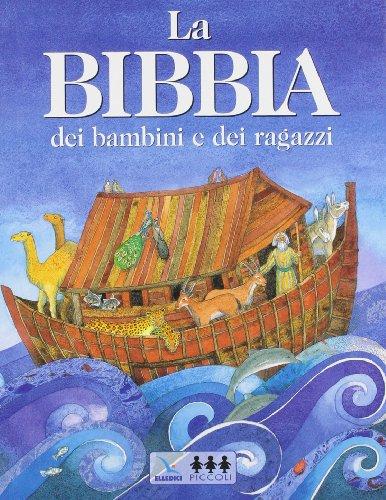La Bibbia dei bambini e dei ragazzi