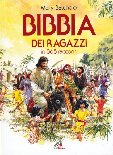 Bibbia dei ragazzi in 365 racconti